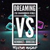 Dreaming (The Chainsmokers Remix) vs Broccoli (Herobust Remix) (FreeBoy Mashup)