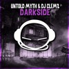 Untold Myth & DJ Clemz - Darkside mp3