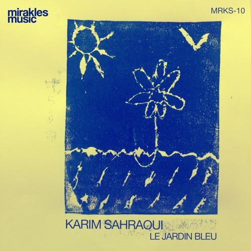 Karim Sahraoui - Le Jardin Bleu