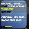 Michael Angelo Feat.Steve Howard - This Love(2016 Mix)HighLight Records[FREE DOWNLOAD]