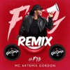 MC Artemis Gordon | #FTG (EpiDmix Remix)
