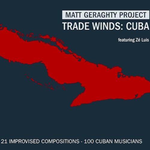 Trade Winds Cuba featuring Zé Luis