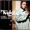 Twista ft Trey Songz - Girl Tonite (ft Ben Williams/SOUTHSHOREREMIX)