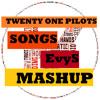 Twenty One Pilots - Songs Mashup