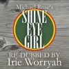 Michael Rose - Shine Eye Girl (Irie Worryah Dubbed Version) [Free Download]