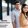 Aşk laftan anlamaz (Remix Kamran Selimli) 2016