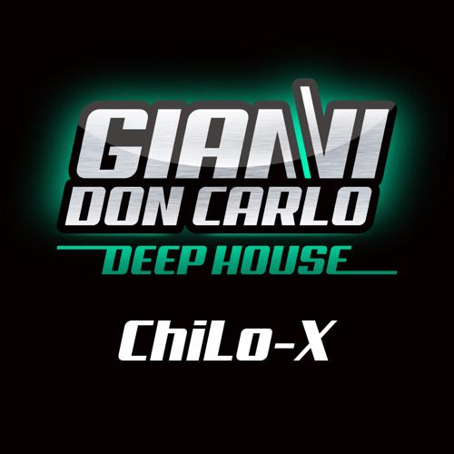   Gianni Don Carlo   Deep House   Mix Vol. 3   ChiLo-X  