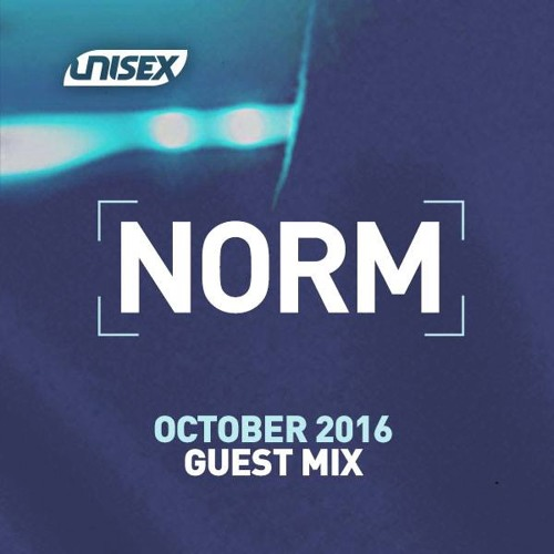 Unisex - Norm Guest Mix (October 2016)