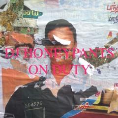 DJ Honeypants Is On Duty