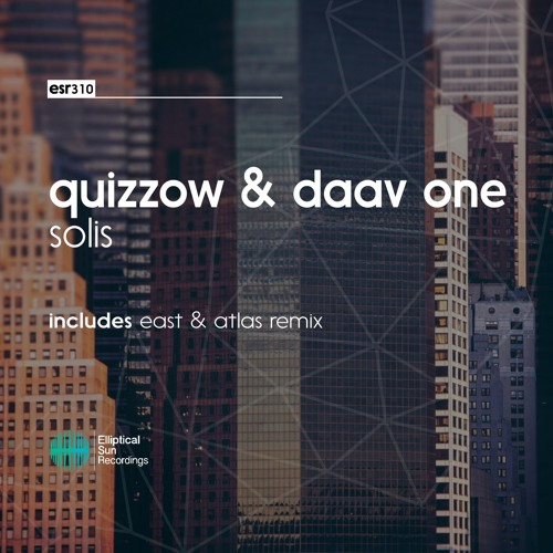Quizzow & Daav One - Solis [ OUT NOW ]