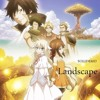 Fairy Tail Zerø - ED - 「Landscape」By『SOLIDEMO』