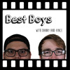 Best Boys - Episode 13: Stop Lyng  in your Trailers!!
