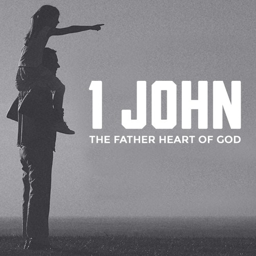 1 John - Our Father Our Family