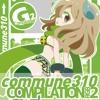 【XFD DEMO】commune310 compilation G2【2016秋M3】 mp3