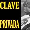 CLAVE PRIVADA - Banda Sinaloense - Juan Modesto Acevedo