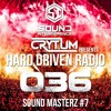 Download Crytum Presents - Hard Driven Radio #036 - Sound Masterz #7 (Sound Interference Guest Mix) Mp3