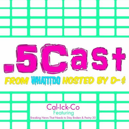 Halfcast: Cal-Ick-Co