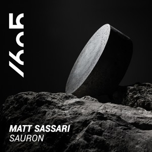 Matt Sassari - Sauron (Original Mix)