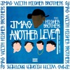 Download Another Level Feat. Higher Brothers (CDC Remix)(Prod.By Jammy Beatz)W/LYRIC VIDEO Mp3