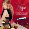 Fergie - Fergalicious (LUNATIKZ Bootleg)