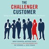 The Challenger Customer by Mathew Dixon (audiobook extract) read by Steve Kramer