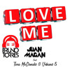 Juan Magan Ft. Tara McDonald & Urband 5 - Love Me (Bruno Torres Remix)