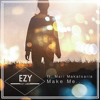 EZY Lima Ft. Mari Makatsaria - Make Me...