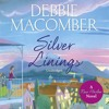 Silver Linings by Debbie Macomber (audiobook extract) read by Lorelei King,