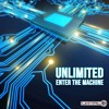 Unlimited - Enter The Machine (Demo)