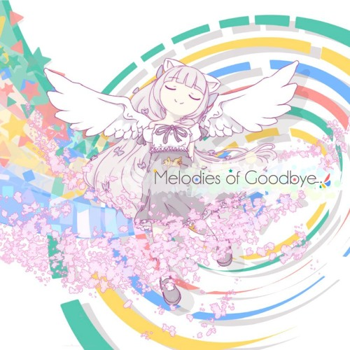 Melodies of Goodbye (feat. hina)