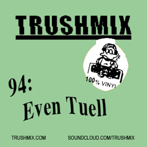 Trushmix 94 - Even Tuell