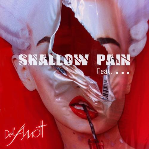 Del'Amott : Shallow Pain (Original Mix)