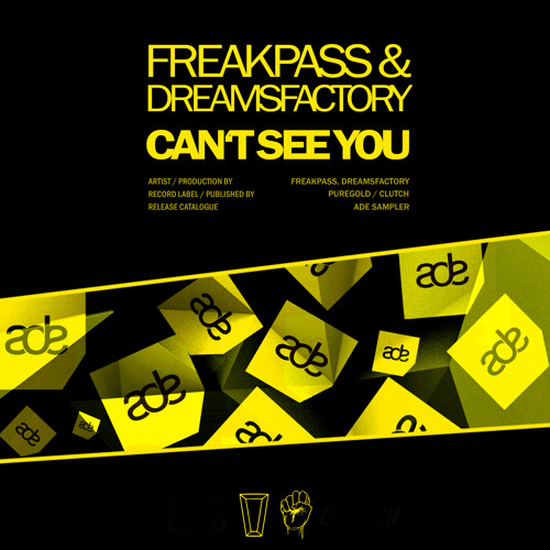 Freakpass & Dreamsfactory - Can't See You (Original Mix)