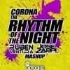 Corona - The Rhythm Of The Night (Rubén Ventura & Jose Zarpi Mashup)