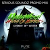 Serious Soundz - Halloween House Of Horrors 2016 Promo Mix