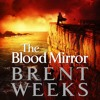 The Blood Mirror by Brent Weeks, read by Simon Vance (Audiobook Extract)