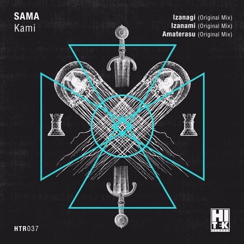 Download SAMA - Izanami (Original Mix) [Hi Tek Records]