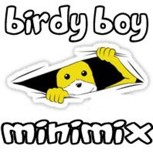 Birdy Boy Mini Mix By MkL - Tribute to Mister O...