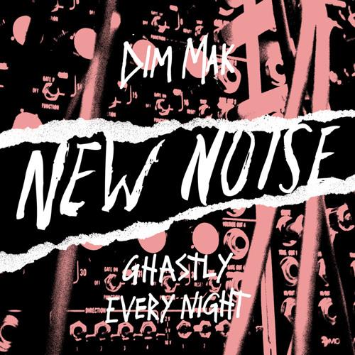Ghastly - Every Night