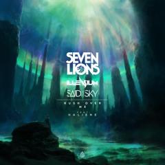 Seven Lions x Illenium x Said The Sky - Rush Over Me Feat. HALIENE