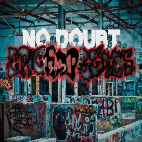 Epic Rap Beats - No Doubt
