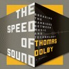 The Speed Of Sound by Thomas Dolby, Narrated by Thomas Dolby
