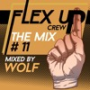 Flex Up Crew The Mix #12 - WOLF | Click 'Buy' and receive the full mp3 & Tracklist!