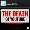 JMS143: The Death of YouTube (And How to Survive Youpocalypse)