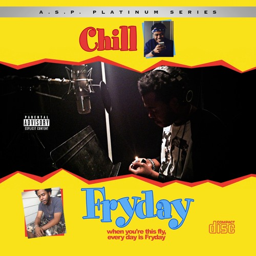 Armored Sound Productions presents CHiLL Fryday