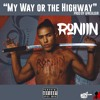 My Way or the Highway (Prod. by @RealBjR)