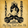 Download My Baby Don't Love Me Mp3
