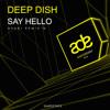 Deep Dish - Say Hello (NEARI Flying Pan Remix)'16 FREE DOWNLOAD