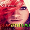 CLUMZTYLE - Party Break Whats My Name [Rihana] = DEMO