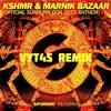 KSHMR & Marnik - Bazaar (Official Sunburn Goa 2015 Anthem) (Vyt4s Remix)*[Buy=Free Download]*